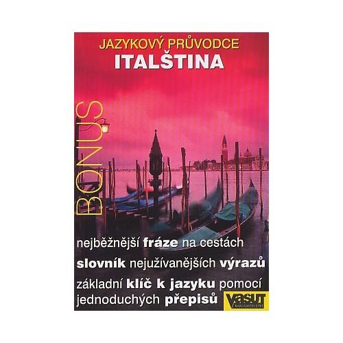 ITALŠTINA-JAZYKOVÝ PRŮVODCE