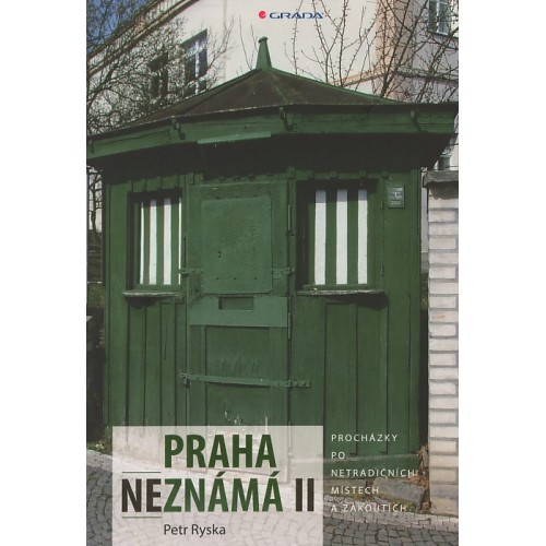 PRAHA NEZNÁMÁ II.