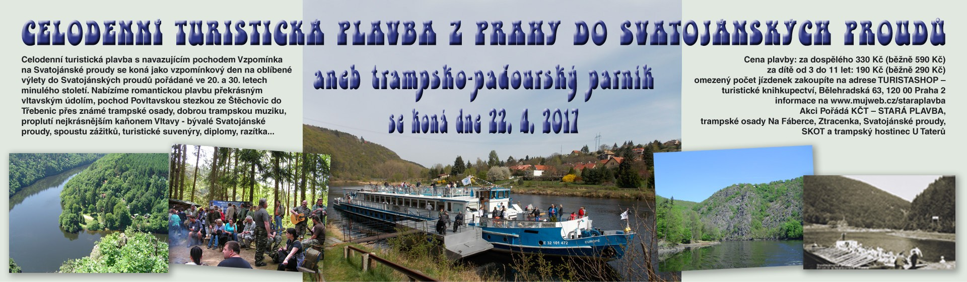 Turistická plavba Z Prahy do Svatojánských proudů aneb trampsko-paďourský parník 22. 4. 2017 -12. ročník