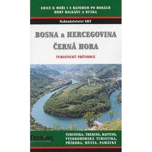 BOSNA A HERCEGOVINA, ČERNÁ HORA