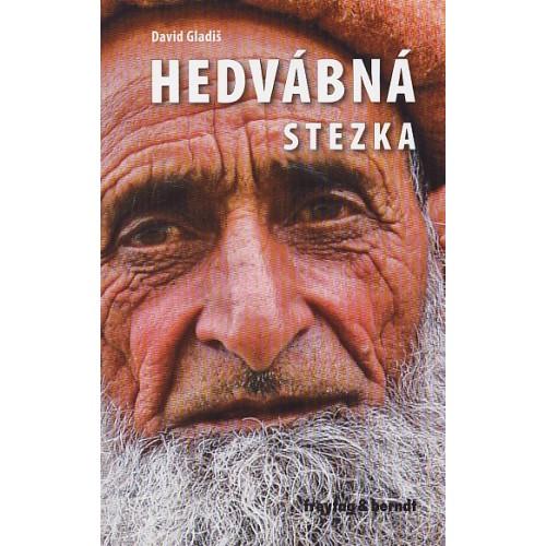 HEDVÁBNÁ STEZKA
