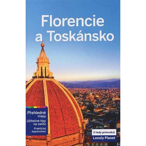 FLORENCIE A TOSKÁNSO