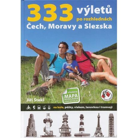 333 VÝLETŮ PO ROZHLEDNÁCH ČECH, MORAVY A SLEZSKA