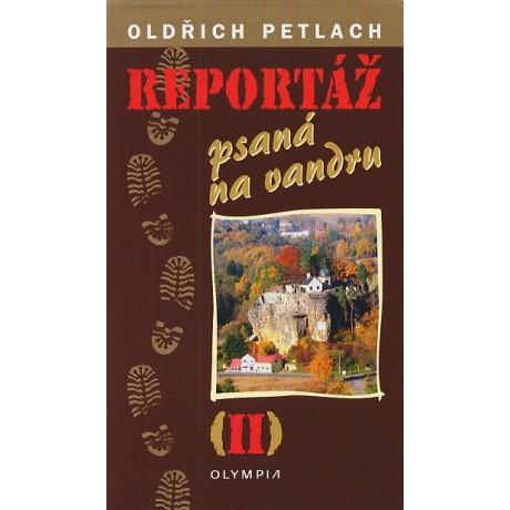 REPORTÁŽ PSANÁ NA VANDRU (II)