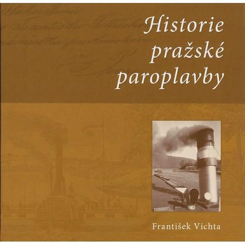HISTORIE PRAŽSKÉ PAROPLAVBY