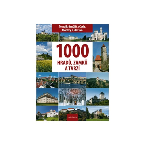 1000 HRADŮ, ZÁMKŮ A TVRZÍ
