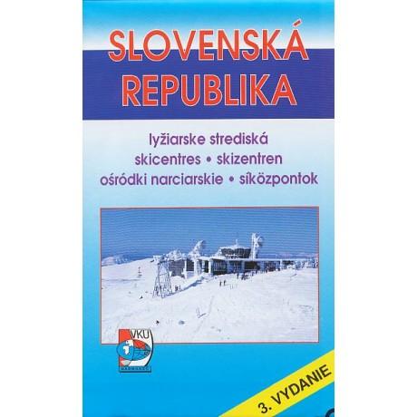 SLOVENSKÁ REPUBLIKA-LYŽIARSKE STREDISKÁ