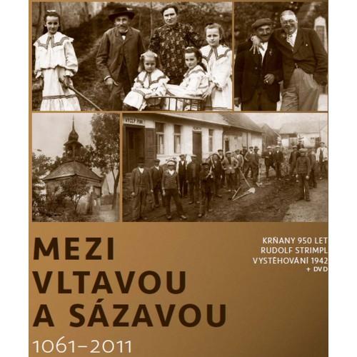 MEZI VLTAVOU A SÁZAVOU 1061-2011