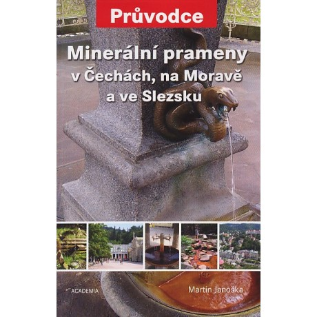MINERÁLNÍ PRAMENY V ČECHÁCH, NA MORAVĚ...