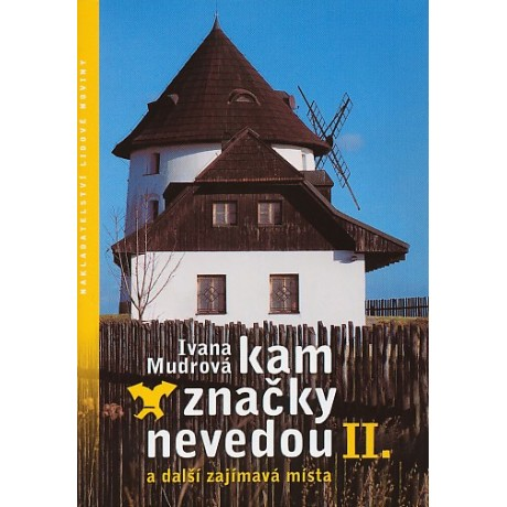 KAM ZNAČKY NEVEDOU II.