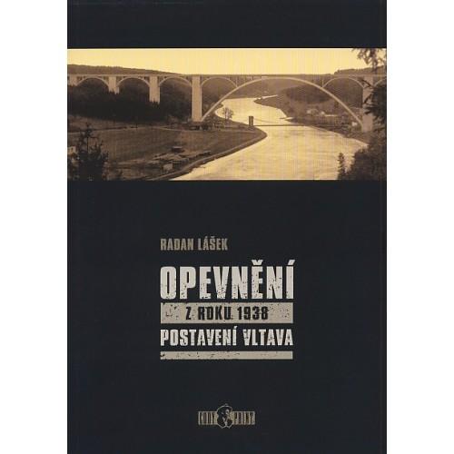 OPEVNĚNÍ Z ROKU 1938-POSTAVENÍ VLTAVA