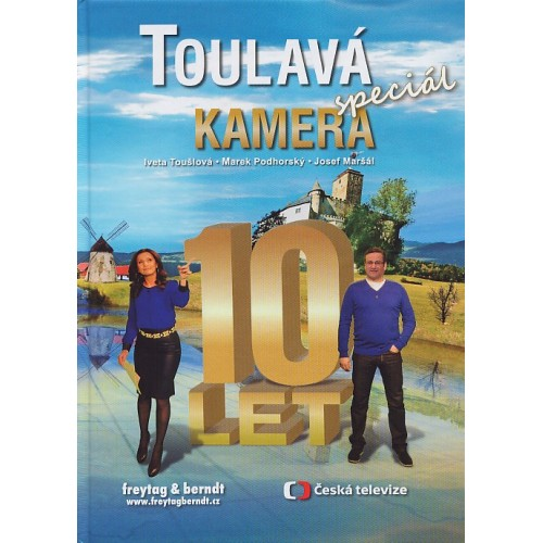 TOULAVÁ KAMERA SPECIÁL 10 LET