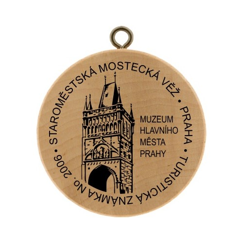 TZ No. 2006 STAROMĚSTSKÁ MOSTECKÁ VĚŽ - PRAHA