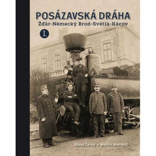 POSÁZAVSKÁ DRÁHA I. - ŽĎÁR-NĚMECKÝ BROD-SVĚTLÁ-KÁCOV