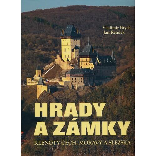 HRADY A ZÁMKY - KLENOTY ČECH, MORAVY A SLEZSKA