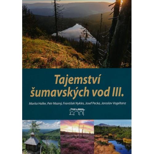 TAJEMSTVÍ ŠUMAVSKÝCH VOD III.