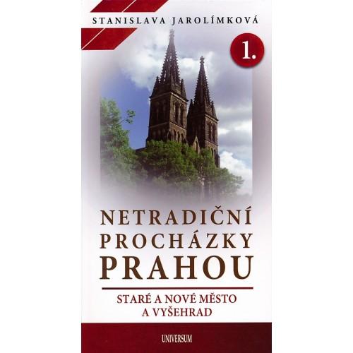 NETRADIČNÍ PROCHÁZKY PRAHOU 1.