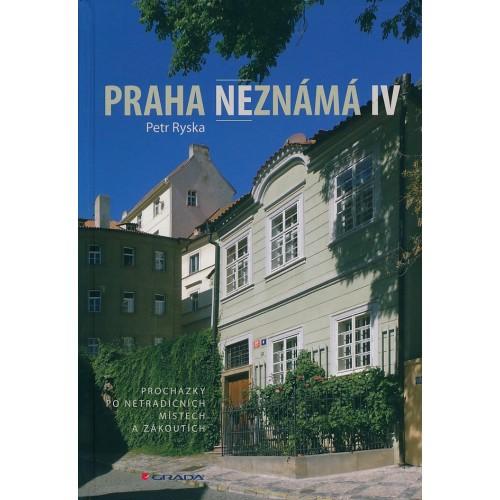 PRAHA NEZNÁMÁ IV.