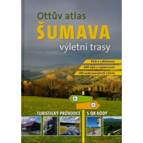 OTTŮV ATLAS ŠUMAVA - VÝLETNÍ TRASY