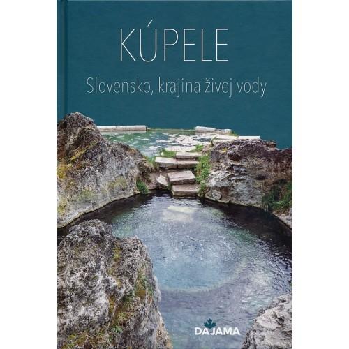 KÚPELE - SLOVENSKO, KRAJINA ŽIVEJ VODY