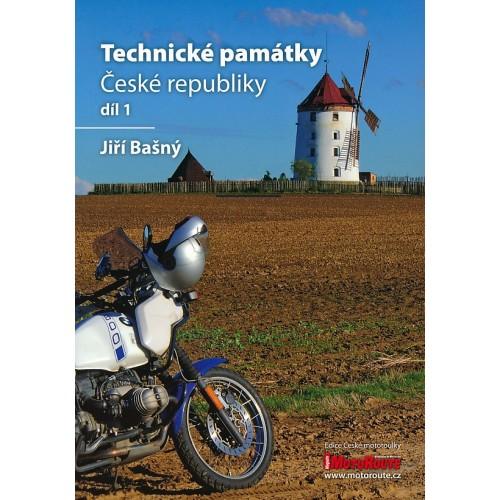 TECHNICKÉ PAMÁTKY ČESKÉ REPUBLIKY 1. DÍL